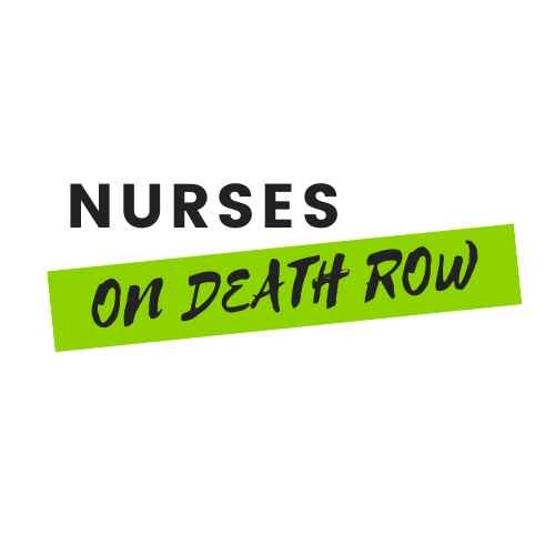 Death Row: What We Can Learn from Nurse Serial Killers – Five case studies